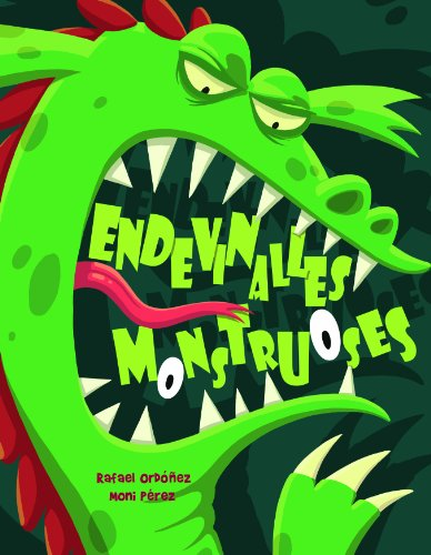 Endevinalles monstruoses (Catalan Edition)