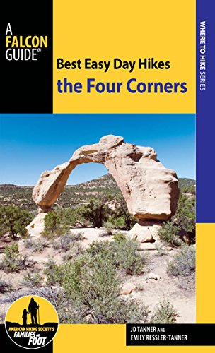 Best Easy Day Hikes the Four Corners (Best Easy Day Hikes Series) (English Edition) por JD Tanner