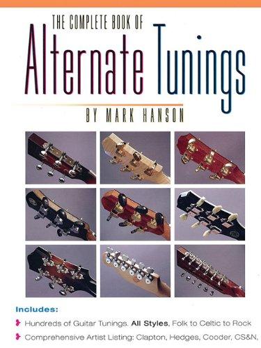 The Complete Book Of Alternate Tunings -Guitar- (Album): Noten für Gitarre (The Complete Guitar Player Series)