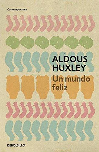 Un mundo feliz (CONTEMPORANEA) por Aldous Huxley