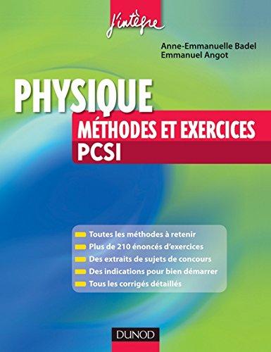 Physique Méthodes et exercices PCSI (Concours Ecoles d'ingénieurs)
