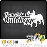 Französische Bulldogge mit Name 20 x 8,5 cm IN 15 FARBEN - Neon + Chrom! Sticker Aufkleber