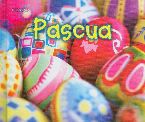 Pascua / Easter (Fiesta / Holidays and Festivals) por Nancy Dickmann