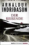 Der Reisende: Island Krimi (Flovent-Thorson-Krimis 1) - Arnaldur Indriðason