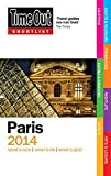 Time Out Shortlist Paris 2014 (Time Out Guides)