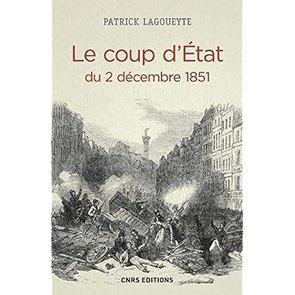 Le Coup d'Etat du 2 décembre 1851