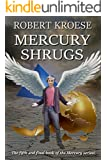 Mercury Shrugs (English Edition)