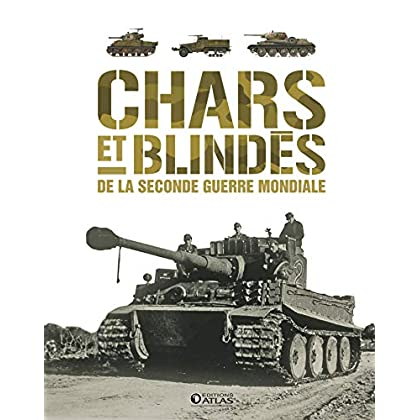 Chars et blindés de la Seconde Guerre mondiale