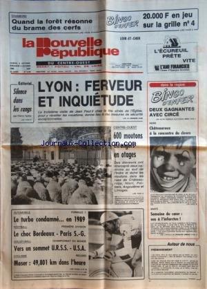 NOUVELLE REPUBLIQUE (LA) [No 12768] du 04/10/1986 - JEAN PAUL II A LYON - SILENCE DANS LES RANGS PAR TARIBO - CENTRE-OUEST / 600 MOUTONS ETRANGERS EN OTAGES - LES SPORTS - AUTO - FOOT - VOLLEY - CYCLISME AVEC MOSER -