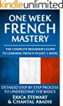 French: One Week French Mastery: The...