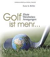 Golf ist mehr... (