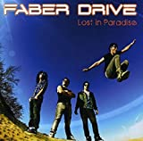Songtexte von Faber Drive - Lost in Paradise