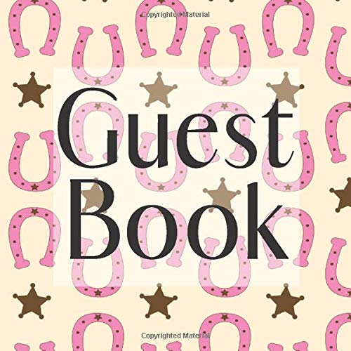 Guest Book: Cowgirl Pink Horseshoe Western- Signing Guestbook Gift Log Photo Space Book for Birthday Party Celebration Anniversary Baby Bridal Shower ... Keepsake to Write Special Memories I
