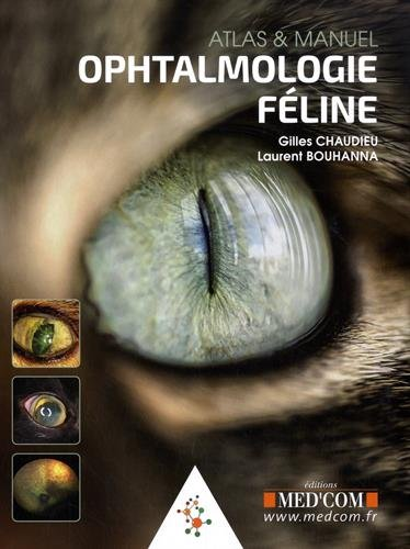 Ophtalmologie féline : Atlas & manuel