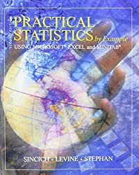 Practical Statistics by Example Using Microsoft Excel and Minitab (2nd Edition) by Terry L. Sincich (2001-08-03)