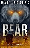 #6: Bear: A Will Slater Thriller (Will Slater Series Book 3)
