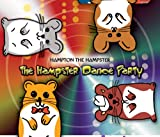 Songtexte von Hampton the Hampster - The Hampster Dance Party