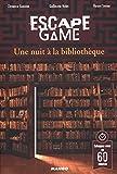 Escape Game : une Nuit à la Bibliothèque