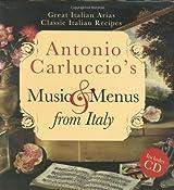 Antonio Carluccio's Music & Menus from Italy by Antonio Carluccio (2009-01-01)
