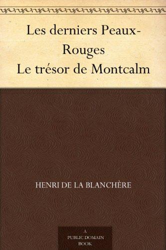 Couverture du livre Les derniers Peaux-Rouges Le trésor de Montcalm