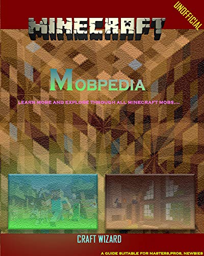 (Minecraft) mobpedia: An unofficial Guide teaching you about (creepers, zombies, enderman and more) (English ()