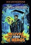 Défis Fantastiques, 4:La Cité des Voleurs