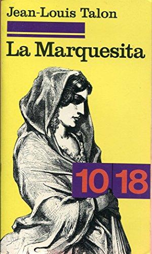 La Marquesita - Prface de Roland Stragliati