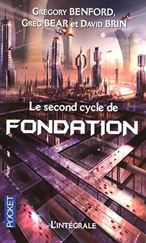 Le second cycle de Fondation par  David Brin, Greg Bear, Gregory Benford