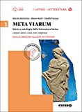 Meta viarum. Per le Scuole superiori. Con CD-ROM. Con e-book. Con espansione online: 1
