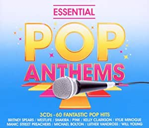 Essential Pop Anthems:  Classic 80s, 90s and Current Chart Hits