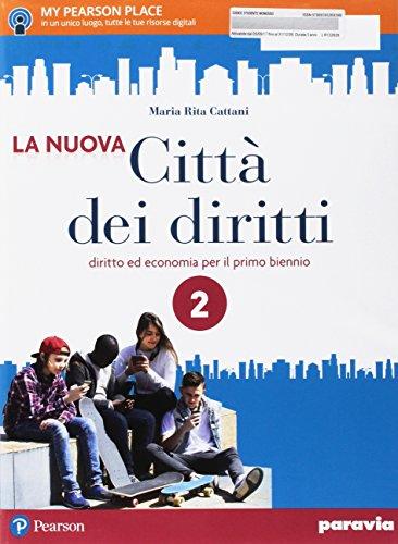 La nuova città dei diritti. Per le Scuole superiori. Con e-book. Con espansione online: 2