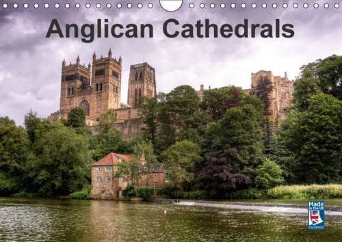 Anglican Cathedrals 2016: A Selection of Awe Inspiring English Cathedrals (Calvendo Places) by David Ireland (2015-10-15)