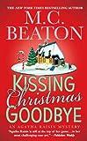 Kissing Christmas Goodbye (Agatha Raisin Mysteries, No. 18): An Agatha Raisin Mystery (English Edition)