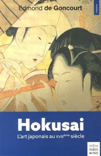 Hokusai: L'art japonais au XVIIIe siècle