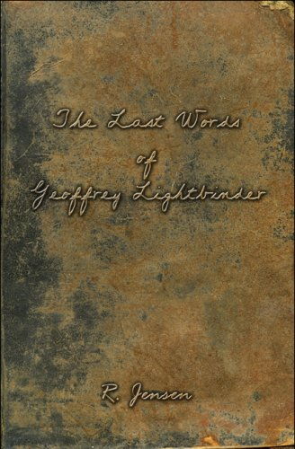 The Last Words of Geoffrey Lightbinder Cover Image