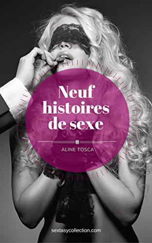 Neuf histoires de sexe