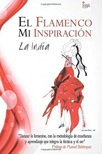El flamenco, Mi inspiración por María Virginia