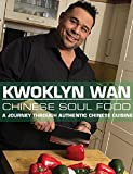 Best Libri di cucina Kong - KWOKLYN WAN: Chinese Soul Food: A Journey Through Review