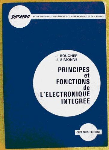 Principes et fonctions de l'électronique intégrée par Jacques Boucher