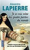 Telecharger Livres Je te vois reine des quatre parties du monde (PDF,EPUB,MOBI) gratuits en Francaise