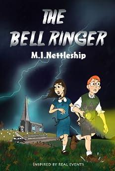 The Bell Ringer by [Nettleship, Mike]