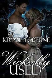 Wickedly Used: A Dark Regency Romance
