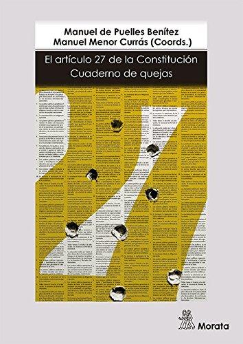 EL ARTÍCULO 27 DE LA CONSTITUCIÓN por MANUEL PUELLES DE BENÍTEZ