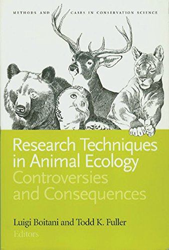 Research Techniques in Animal Ecology: Controversies and Consequences (Issues, Cases, and Methods in Biodiversity Conservation)
