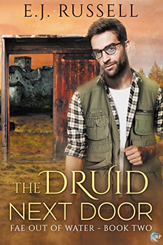 The Druid Next Door (Fae Out of Water Book 2)