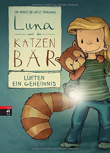 Luna und der Katzenbär lüften ein Geheimnis (Die Katzenbär-Reihe, Band 5)