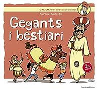 Gegants I Bestiari par  Roger Roig César