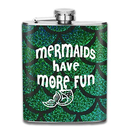 7 Unzen Spa (Meerjungfrauen haben mehr Spaß Flachmann Taschenflasche aus Edelstahl, 7 Unzen)
