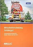 Mitarbeiterschulung Gefahrgut: Schulung/Unterweisung 2019 nach GGVSEB und ADR/RID/IMDG-Code - Teilnehmerunterlagen (Broschüre)