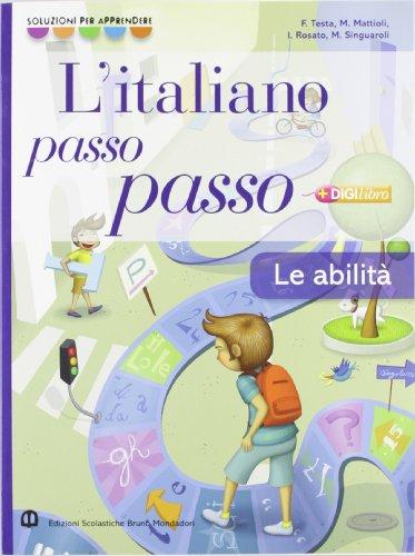 Italiano passo passo abilità. Per la Scuola media. Con espansione online
